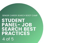 "Student Panel - Job Search ""Best Practices"" 
