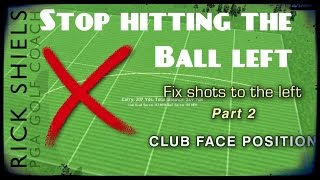 STOP HITTING THE BALL LEFT - TRILOGY Pt 2