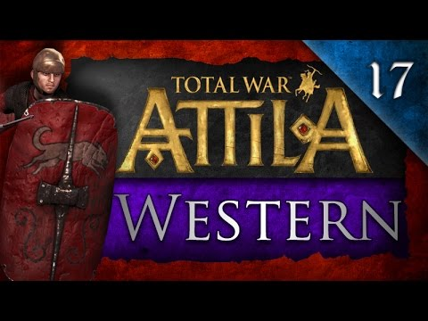 Total War: Attila - Western Roman Empire Campaign Ep. 17 - Three Allies