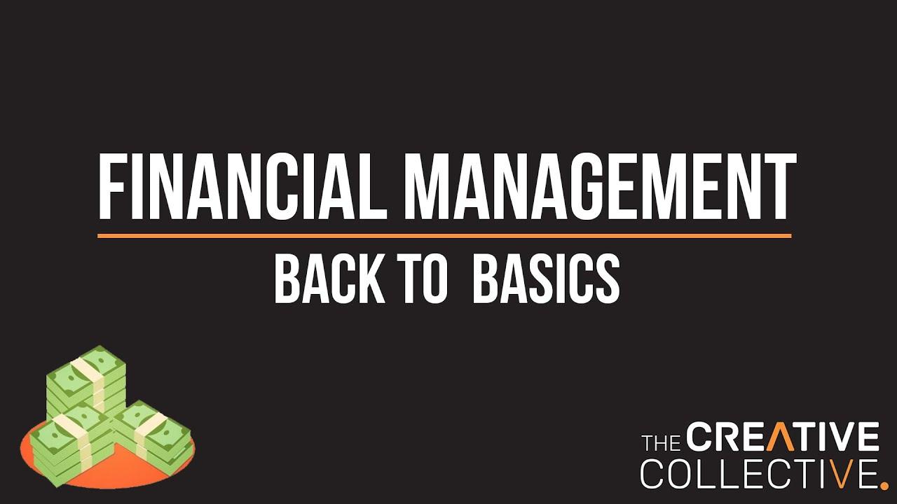 Financial Management: Back To Basics