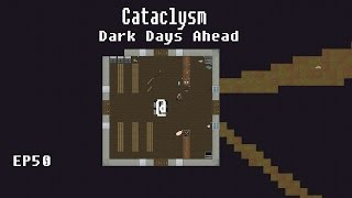 "Lets Play | Cataclysm Dark Days Ahead | EP50 ""Symptoms are..."""