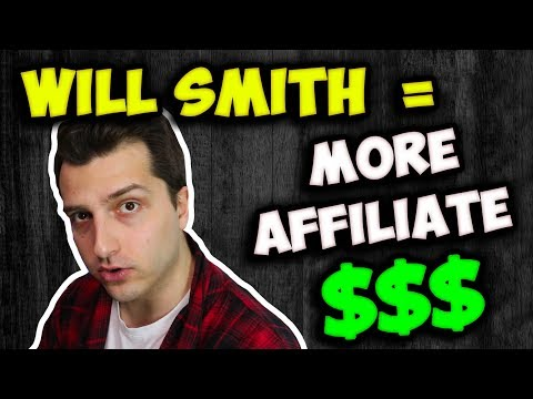 Why Will Smith = MORE Affiliate Commissions in 2018 (Live @8