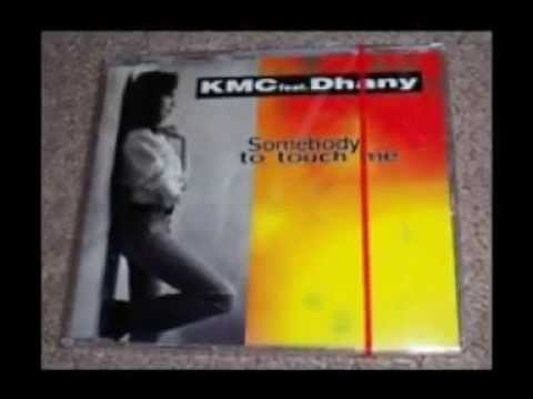 KMC feat Dhany Somebody to touch me Mr Funk Re edit