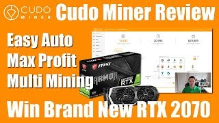 Cudo Miner Review - The One Click Auto Max Profit Crypto Miner - Win a RTX 2070