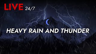 🔴 Heavy Rain and Thunder Sounds 24/7 - Deep Sleep | Thunderstorm for Sleeping - Pure Relaxing Vibes