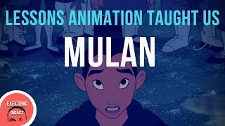 Lessons Animation Taught Us: Mulan