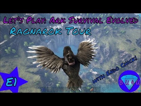 Ragnarok tour - Ark Survival Evolved with @Endo_Chick   Part 1