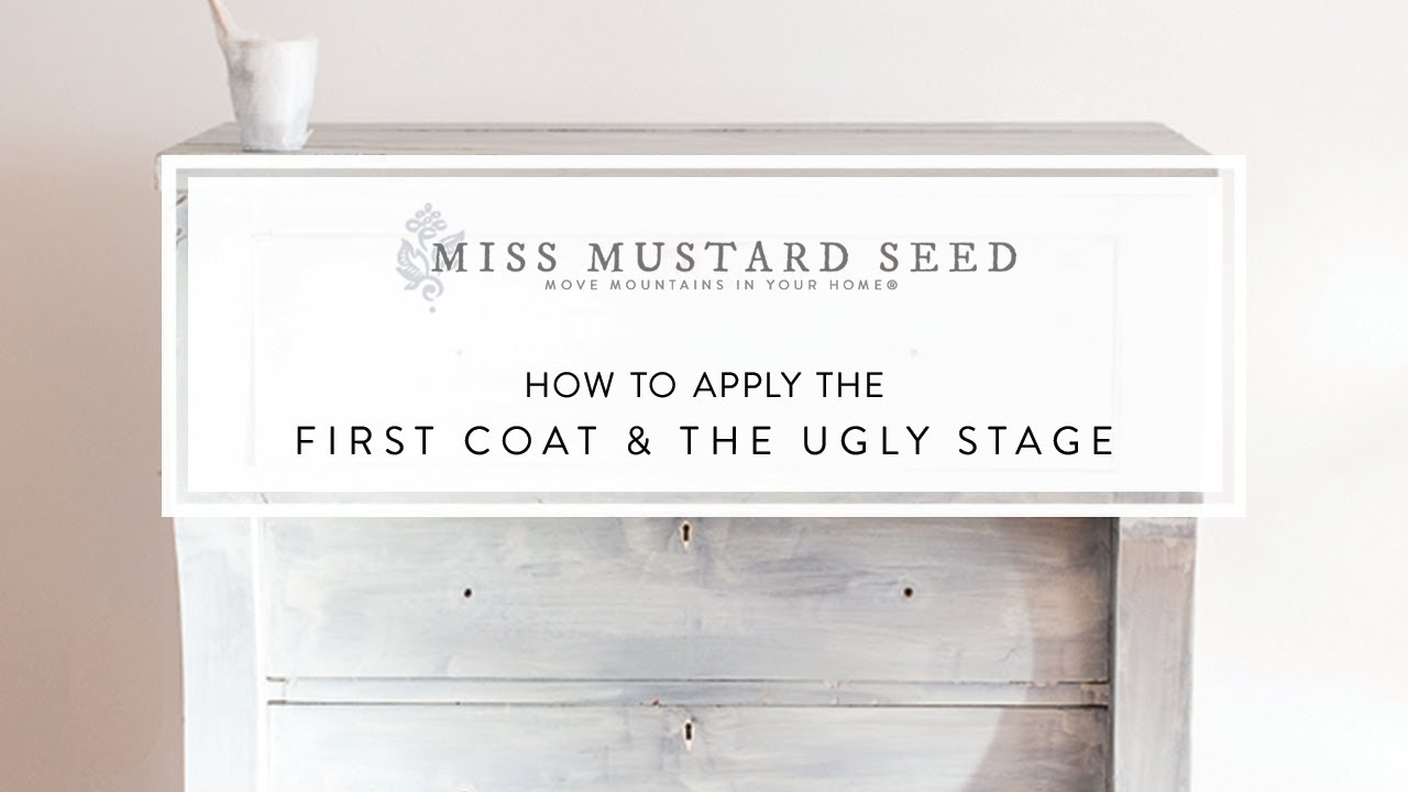 How To Apply The First Coat Of Milk Paint Miss Mustard Seed