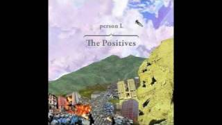 Watch Person L The Positives video
