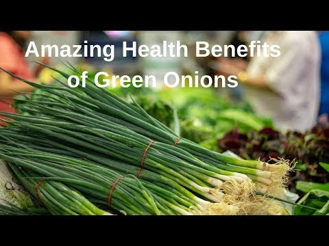 Amazing Health Benefits of Green Onions 2020 | Natural Remedies Tips