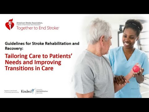 Webinar: Guidelines For Stroke Rehabilitation And Recovery