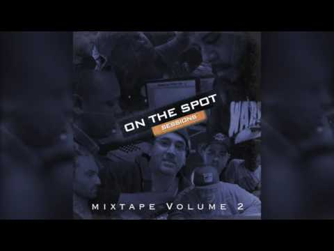 On The Spot Mixtape Volume 2 - Free Download