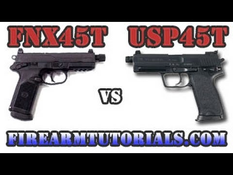 Fnx 45 tactical vs usp 45 tactical