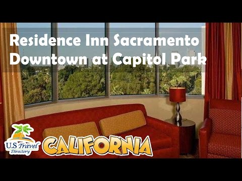 Residence Inn Sacramento Downtown at Capitol Park 3 Stars Sacramento, California