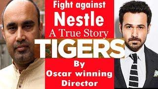 Tigers | How foreign companies do branding | Emraan Hashmi | Adil Hussain