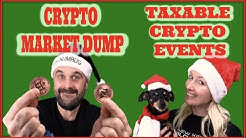 Crypto Market Dump, Taxable Events , and Xmas Crypto Gifts