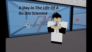 A Day In The Life of Ro-Bio Scientist - Roblox