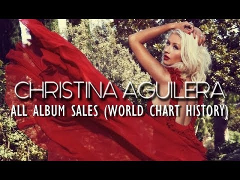 Christina Aguilera: All Album Sales (World Chart History) 1999-2012