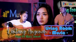 VAYZ LULUK FEAT JUWEH - LINTANG ANGENAN (OFFICIAL LIVE MUSIC) LIVING ROOM CONCEPT