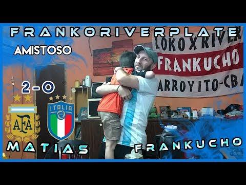 Argentina 2 Italia 0   Reacciones de un Hincha Argentino   Amistoso