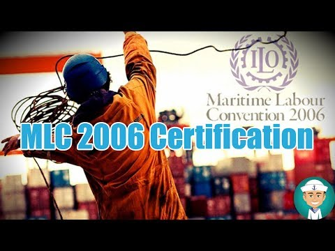 Maritime Labour Convention 2006 Certification