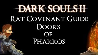 Dark Souls 2 Rat Covenant Guide - Doors of Pharros