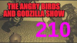 "The Angry Birds And Godzilla Show - Episode 210: ""Godzilla"