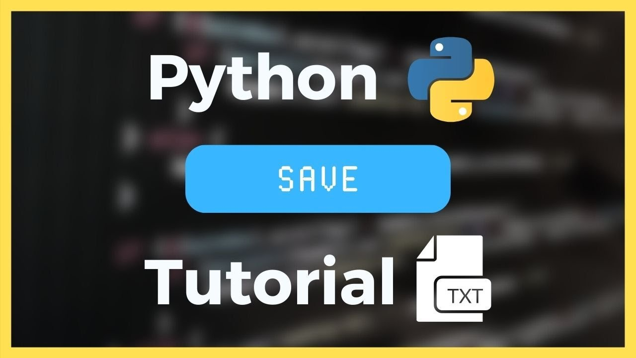 How to Save / Store Values in Python Tutorial