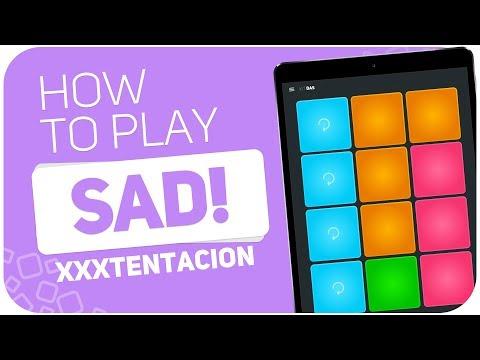 How To Play: SAD!(XXXTentacion) - SUPER PADS - Kit DAS