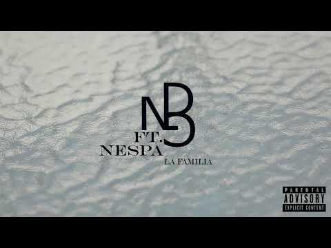DNG Ft. Nespa - La Familia