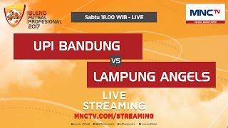 UPI VS Lampung Angels - Blend Futsal Profesional 2017