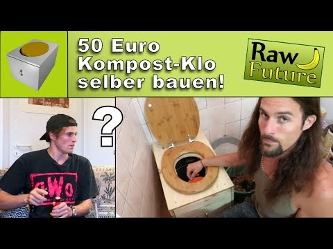Kompostklo für 50 Euro selber bauen ???? Mein Bruder erlebt eine Überraschung!