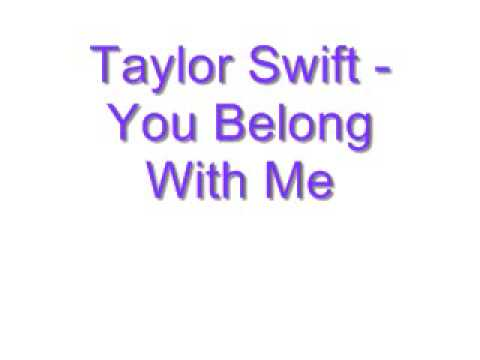 Taylor Swift  You Belong With Me Lyrics