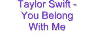 Taylor Swift - You Belong With Me Lyrics