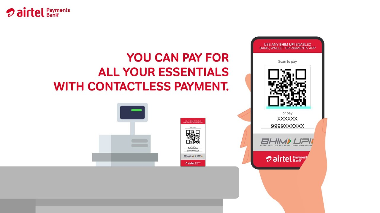 Make Contactless Payments using BHIM UPI with Airtel Payments Bank