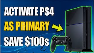 ACTIVATE PS4 as PRIMARY and SHARE PS PLUS on PS4 (2019)