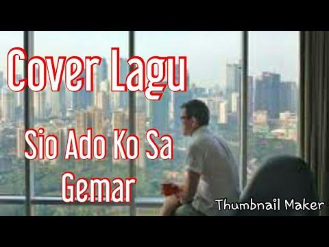 Lagu + Lyric Sio Ado Ko Sa Gemar-Aldo Bz
