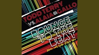 Bounce to the Beat (Alaia & Gallo 2k15 Mix)