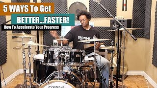 5 WAYS To GET BETTER...FASTER! How To Accelerate Your Progress