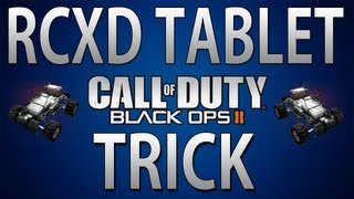 black ops ii rcxd tablet trick