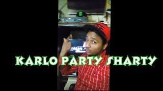 Karlo Party Sharty Letset Hindi Rap Song By Y-rus Ft Naughty Rapper  Party Song of The Year 2016 HD