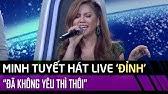 Minh Tuyết hát LIVE cực đỉnh - Đã Không Yêu Thì Thôi