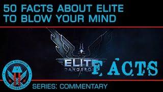 50 Facts About Elite Dangerous You Don