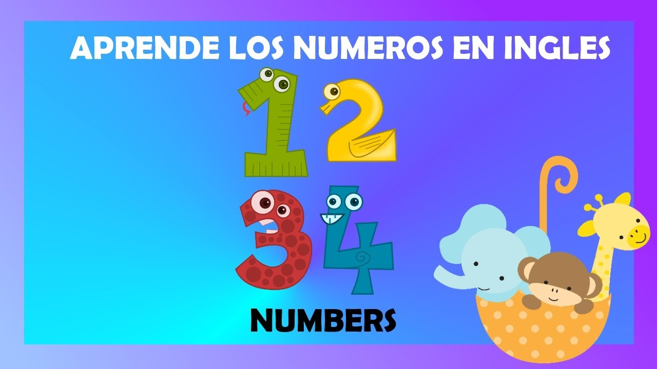 Los Números En Ingles Del 1 Al 10 Para Niños Pequeños Aprender Números Inglés Nuevo 2020 Youtube