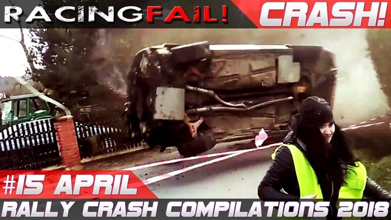 Racing And Rally Crash Compilation Week 15 April 2018 Racingfail