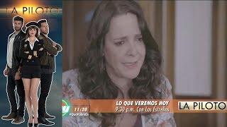 La Piloto | Avance 16 de junio | Hoy - Televisa