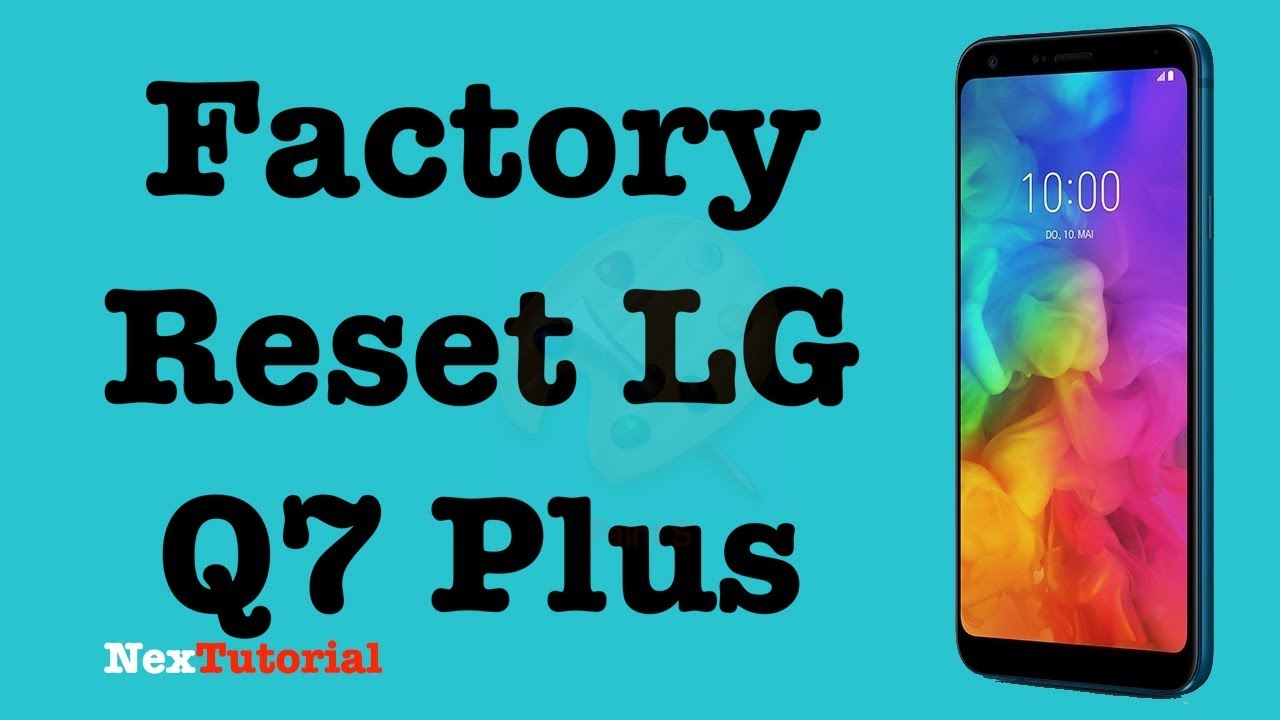 How to Factory Reset LG Q7 Plus MetroPCS , Metro By TMobile