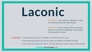 How to Pronounce LACONIC l Definition and Synonyms of LACONIC by vocabularypronunciation com