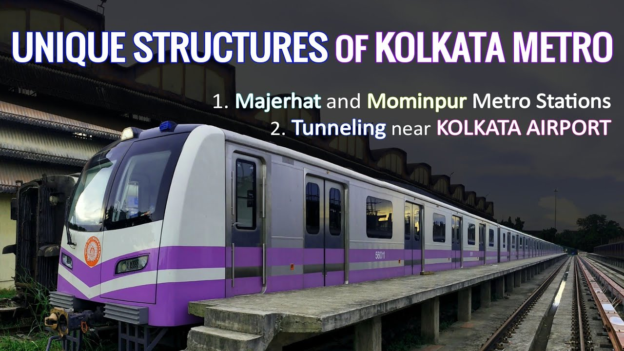 Unique Structures of Kolkata Metro - Majerhat and Mominpur Station, Metro tunnel near busy Airport