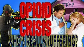 """The Truth About the """"Opioid Crisis"""""""